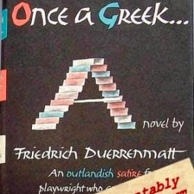 Grace as It Is in Dürrenmatt's Once a Greek…
