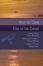 Eyes of the Cuervo / Ojos del Crow